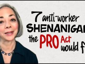 7 Anti-Union Shenanigans the PRO Act Would Fix